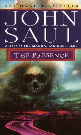 The Presence by John Saul