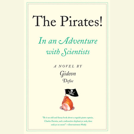 The Pirates! In an Adventure with Scientists by Gideon Defoe