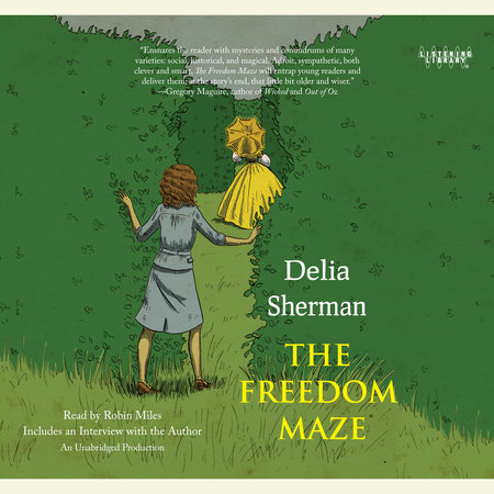 The Freedom Maze by Delia Sherman