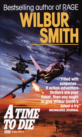 Time to Die by Wilbur Smith