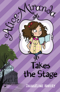 Alice-Miranda Takes the Stage