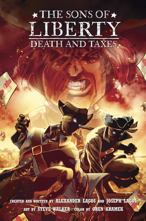 The Sons of Liberty #2: Death and Taxes by Alexander Lagos and Joseph Lagos