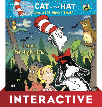 I Love the Nightlife! (Dr. Seuss/Cat in the Hat) Interactive Edition by Tish Rabe