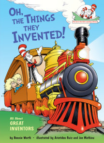 Oh, the Things They Invented!