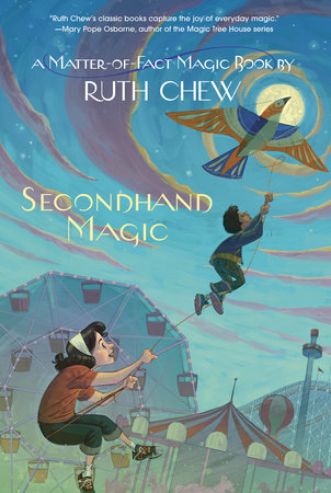 A Matter-of-Fact Magic Book: Secondhand Magic by Ruth Chew