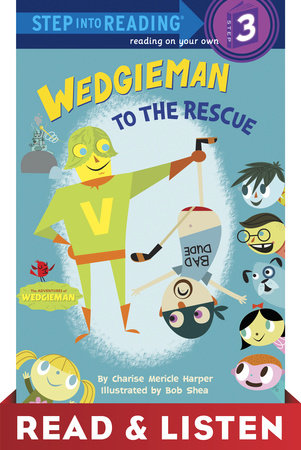 Wedgieman to the Rescue: Read & Listen Edition by Charise Mericle Harper