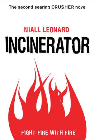 Incinerator by Niall Leonard