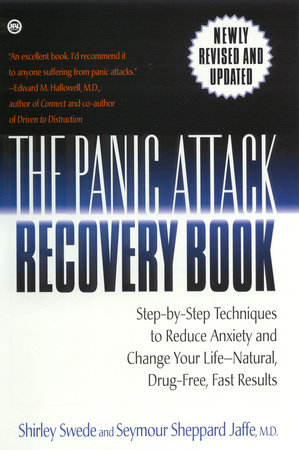 The Panic Attack Recovery Book by Shirley Swede and Seymour Jaffe