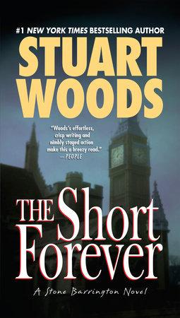 The Short Forever by Stuart Woods