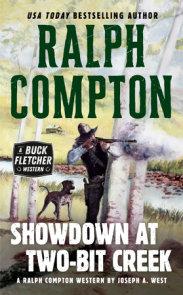 Ralph Compton Showdown At Two-Bit Creek