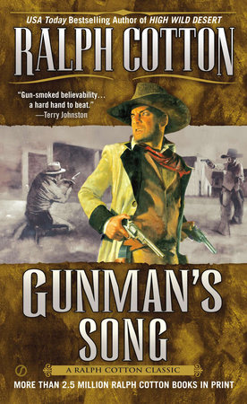 Gunman's Song by Ralph Cotton