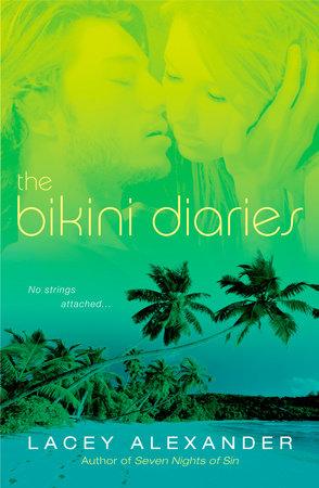 The Bikini Diaries by Lacey Alexander