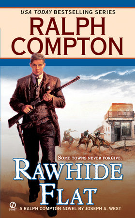 Ralph Compton Rawhide Flat by Ralph Compton and Joseph A. West