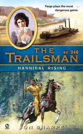 The Trailsman #340 by Jon Sharpe