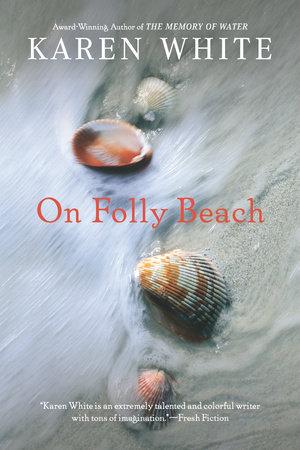 On Folly Beach by Karen White
