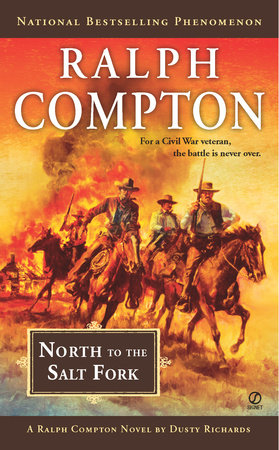 Ralph Compton North to the Salt Fork by Ralph Compton and Dusty Richards