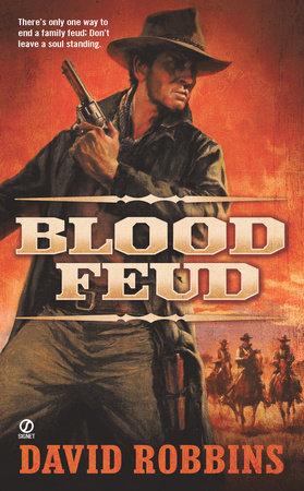 Blood Feud by David Robbins
