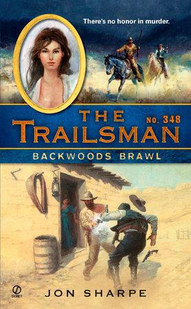 The Trailsman #348 by Jon Sharpe