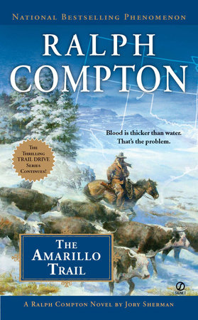 Ralph Compton the Amarillo Trail by Ralph Compton and Jory Sherman
