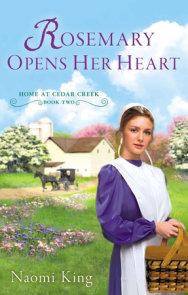 Rosemary Opens Her Heart
