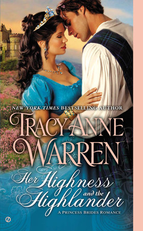 Her Highness and the Highlander by Tracy Anne Warren