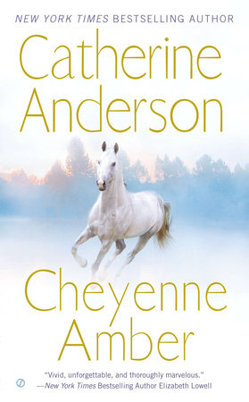 Cheyenne Amber by Catherine Anderson