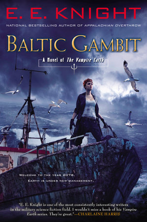 Baltic Gambit by E.E. Knight