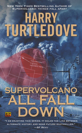 Supervolcano: All Fall Down by Harry Turtledove