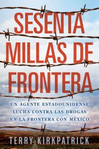 Sesenta Millas de Frontera