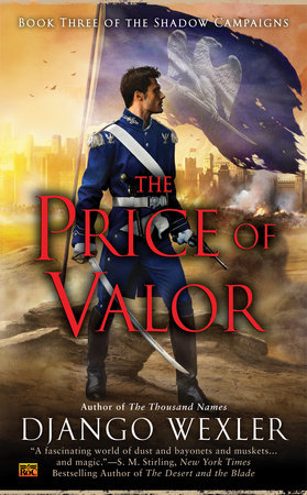 The Price of Valor by Django Wexler