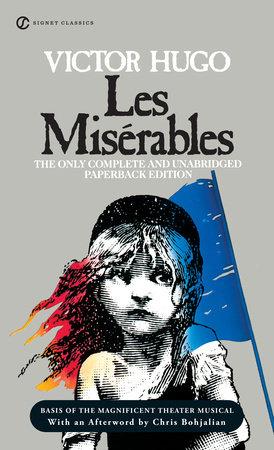 Les Miserables by Victor Hugo | PenguinRandomHouse com: Books