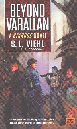 Stardoc II: Beyond Varallan by S. L. Viehl