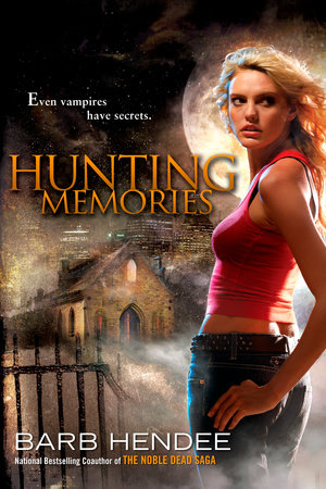 Hunting Memories by Barb Hendee