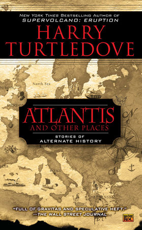Atlantis and Other Places by Harry Turtledove