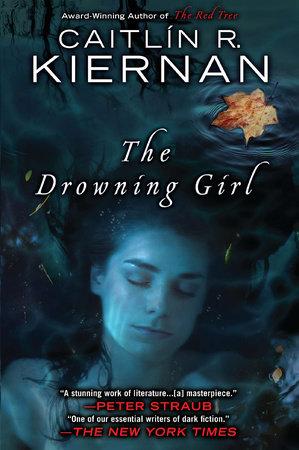 The Drowning Girl by Caitlin R. Kiernan