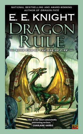 Dragon Rule by E.E. Knight
