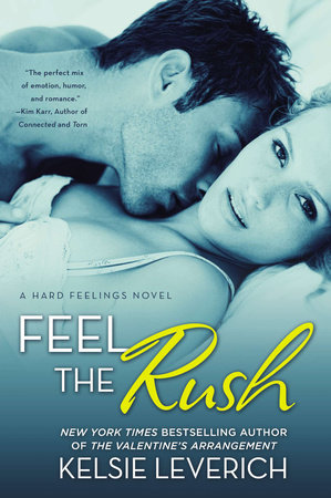 Feel the Rush by Kelsie Leverich
