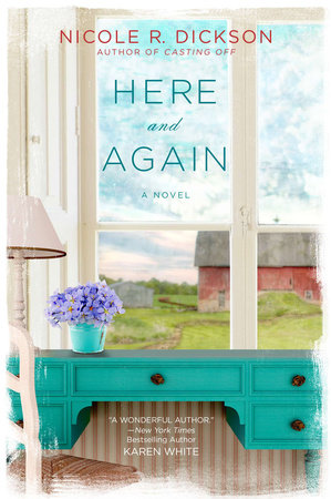Here and Again by Nicole R. Dickson