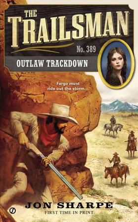 The Trailsman #389