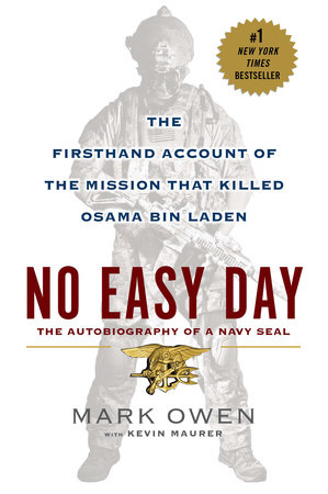 No Easy Day by Mark Owen, Kevin Maurer | PenguinRandomHouse