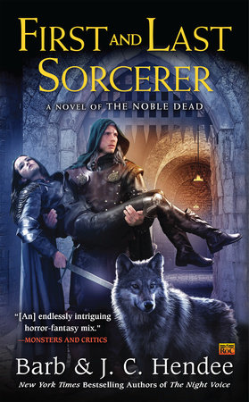 First and Last Sorcerer by Barb Hendee and J.C. Hendee