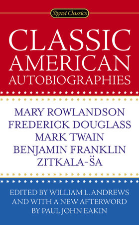 Classic American Autobiographies by