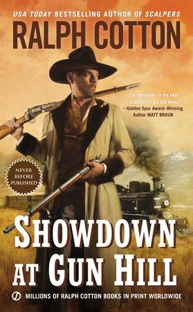 Showdown at Gun Hill by Ralph Cotton