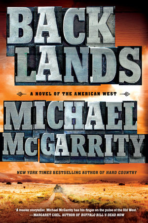Backlands by Michael McGarrity