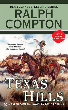 Ralph Compton Texas Hills by Ralph Compton and David Robbins