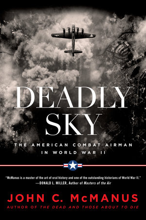 Deadly Sky by John C. McManus