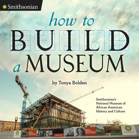 How to Build a Museum by Tonya Bolden