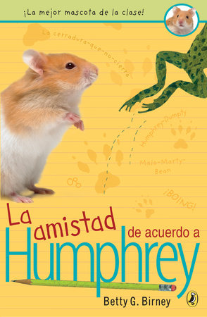 La amistad de acuerdo a Humphrey by Betty G. Birney