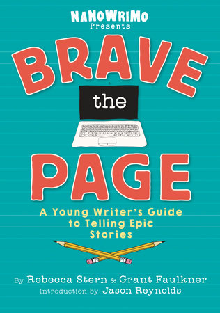 Brave the Page by National Novel Writing Month