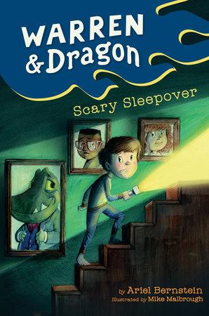 Warren & Dragon Scary Sleepover by Ariel Bernstein